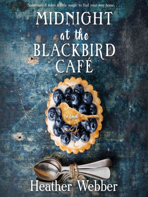 Title details for Midnight at the Blackbird Cafe by Heather Webber - Wait list