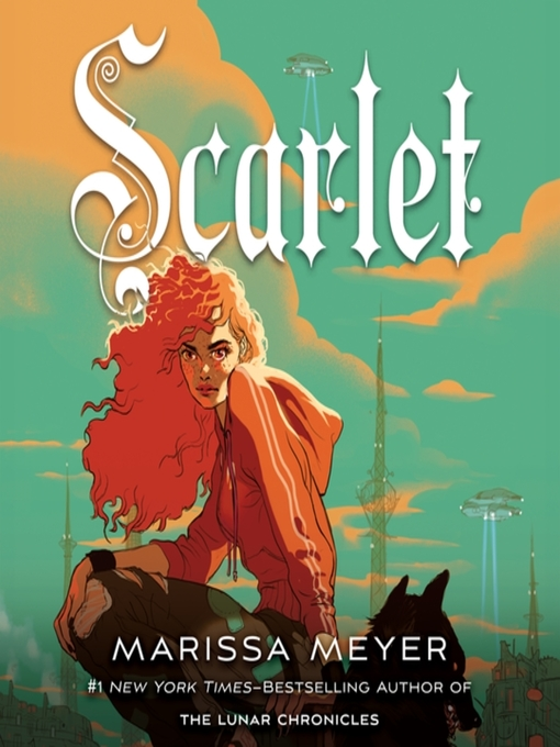 Title details for Scarlet by Marissa Meyer - Available