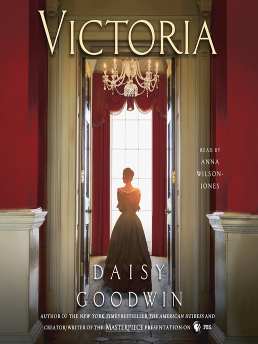 Title details for Victoria by Daisy Goodwin - Wait list