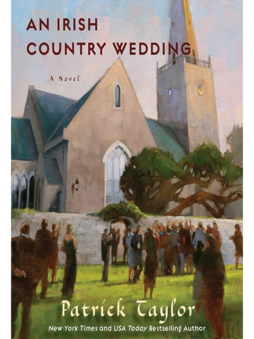 Title details for An Irish Country Wedding by Patrick Taylor - Available