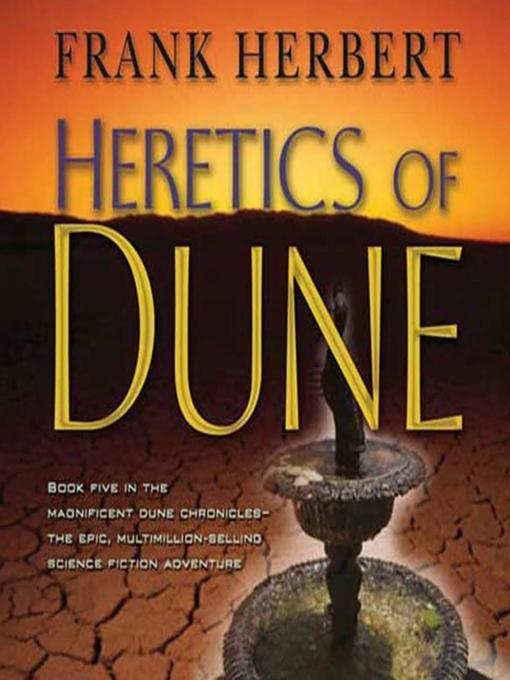 Title details for Heretics of Dune by Frank Herbert - Wait list