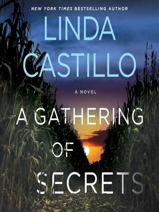 Title details for A Gathering of Secrets by Linda Castillo - Available