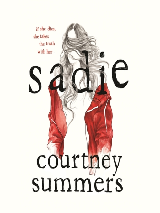 Title details for Sadie by Courtney Summers - Wait list