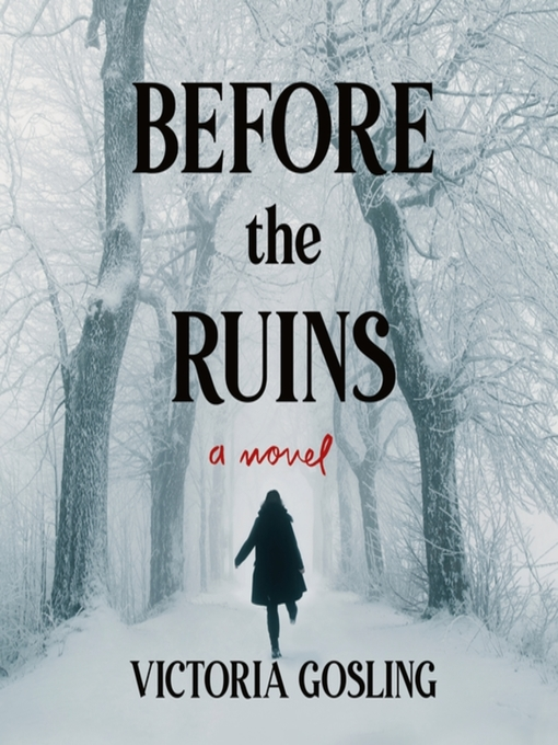 Title details for Before the Ruins by Victoria Gosling - Wait list