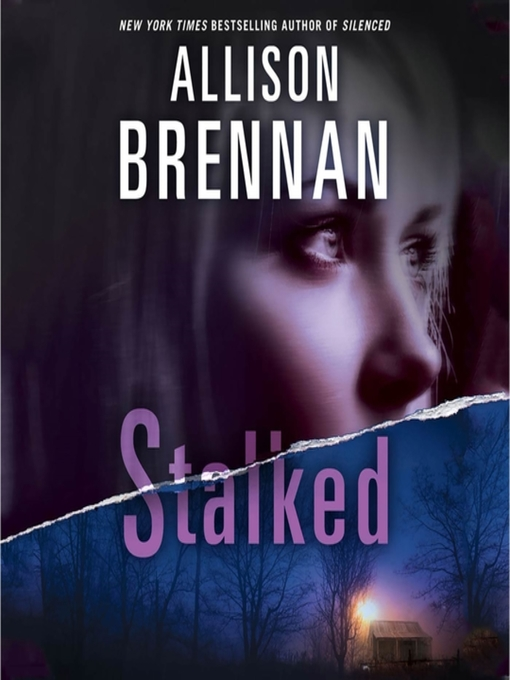 Title details for Stalked by Allison Brennan - Available