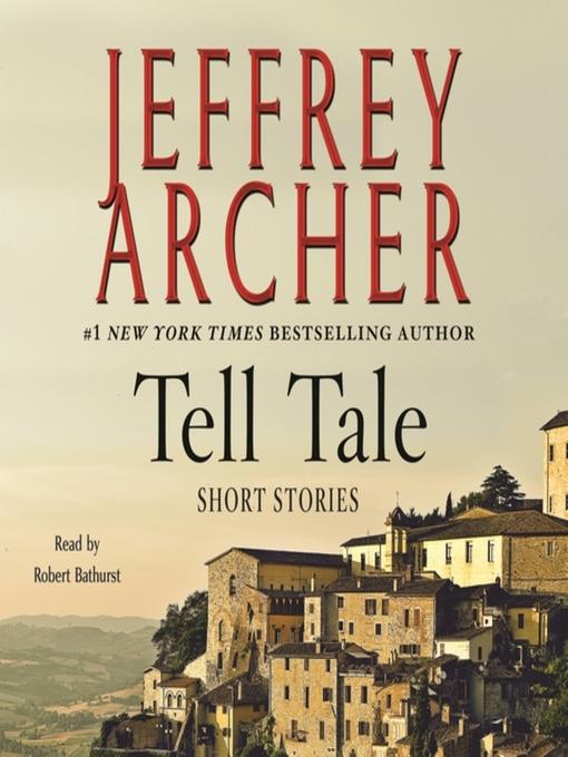 Title details for Tell Tale by Jeffrey Archer - Wait list