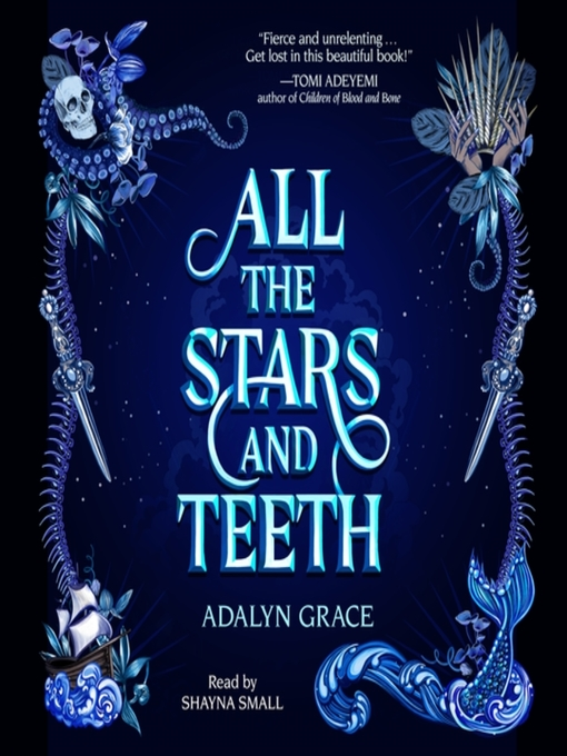 Title details for All the Stars and Teeth by Adalyn Grace - Available