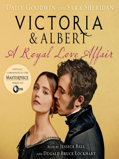 Title details for Victoria & Albert by Daisy Goodwin - Wait list