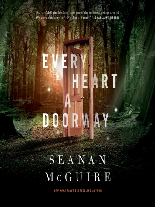 Title details for Every Heart a Doorway by Seanan McGuire - Wait list