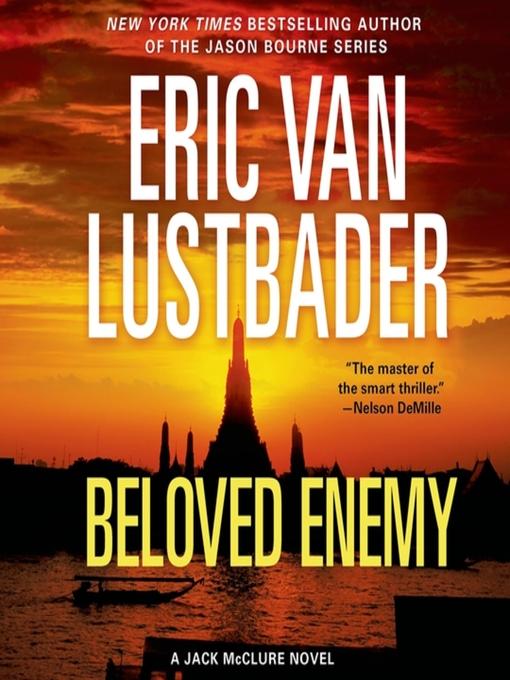 Title details for Beloved Enemy by Eric Van Lustbader - Wait list