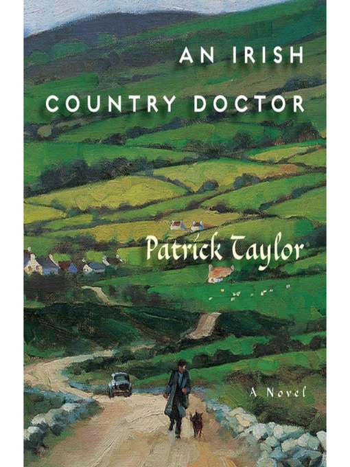 Title details for An Irish Country Doctor by Patrick Taylor - Available
