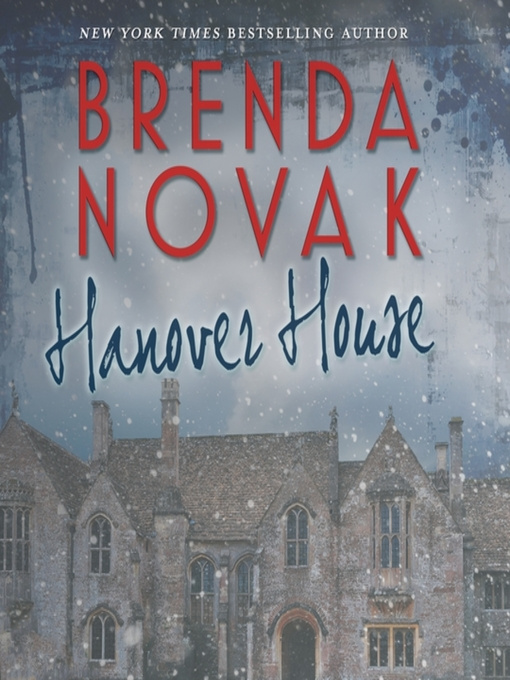 Title details for Hanover House by Brenda Novak - Available