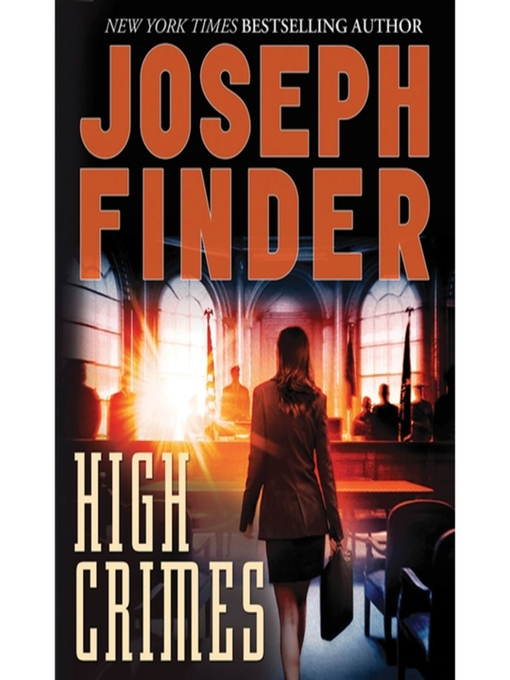 Title details for High Crimes by Joseph Finder - Available
