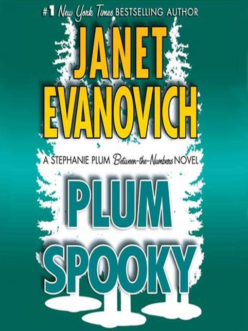Title details for Plum Spooky by Janet Evanovich - Available