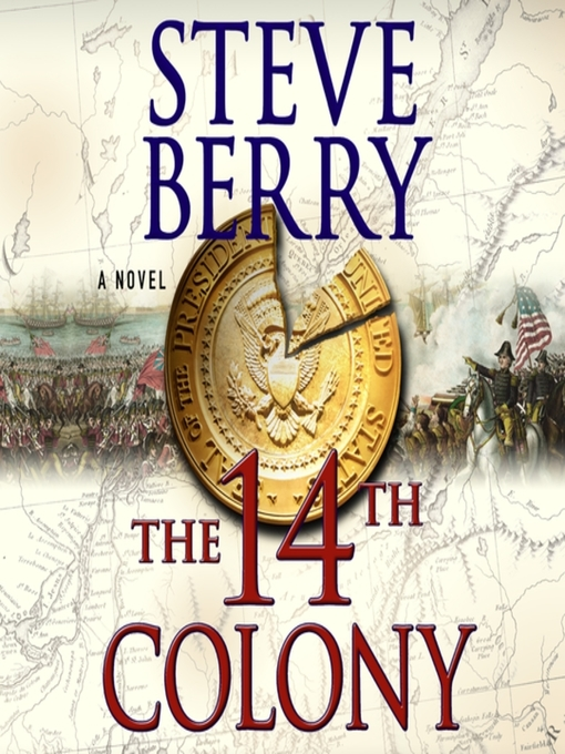 Title details for The 14th Colony by Steve Berry - Available
