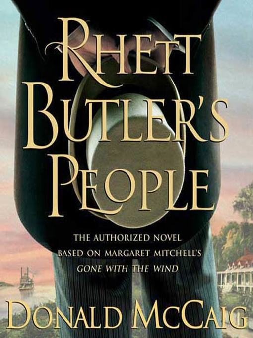 Title details for Rhett Butler's People by Donald Mccaig - Available