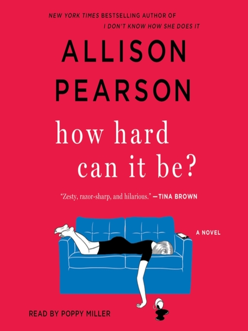 Title details for How Hard Can It Be? by Allison Pearson - Wait list