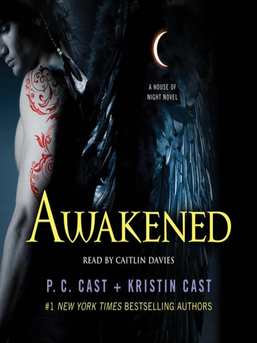 Title details for Awakened by P. C. Cast - Available