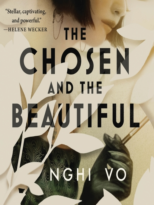 Title details for The Chosen and the Beautiful by Nghi Vo - Wait list