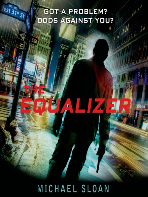 Title details for The Equalizer by Michael Sloan - Available