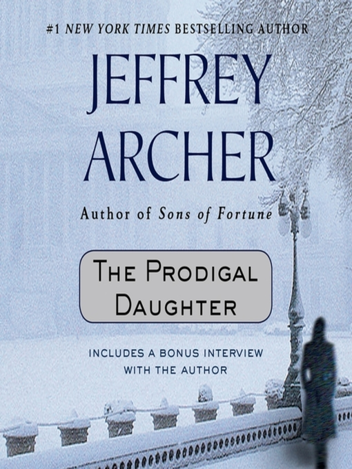 Title details for The Prodigal Daughter by Jeffrey Archer - Available
