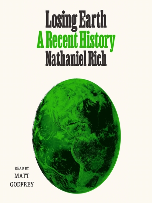 Title details for Losing Earth by Nathaniel Rich - Wait list