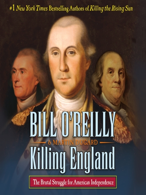 Title details for Killing England by Bill O'Reilly - Available