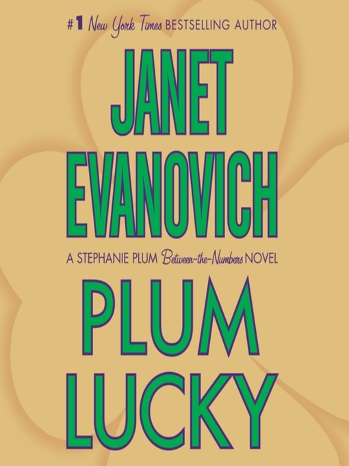 Title details for Plum Lucky by Janet Evanovich - Wait list