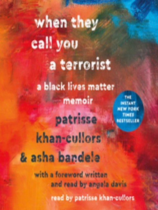 Title details for When They Call You a Terrorist by Patrisse Cullors - Available