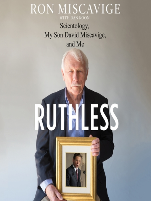 Title details for Ruthless by Ronald Miscavige - Wait list