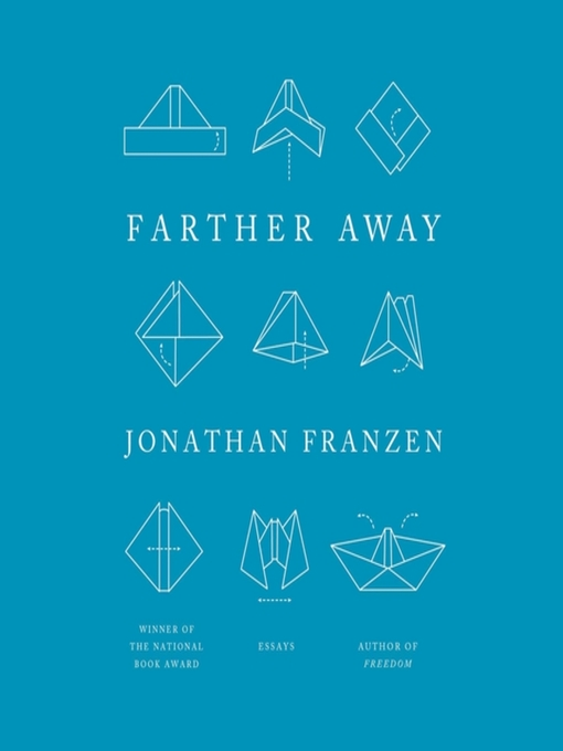 Title details for Farther Away by Jonathan Franzen - Available