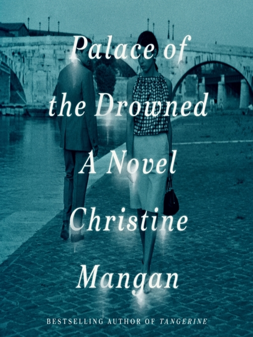 Title details for Palace of the Drowned by Christine Mangan - Available