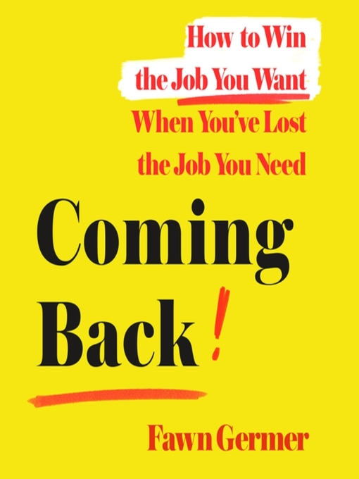 Title details for Coming Back by Fawn Germer - Available