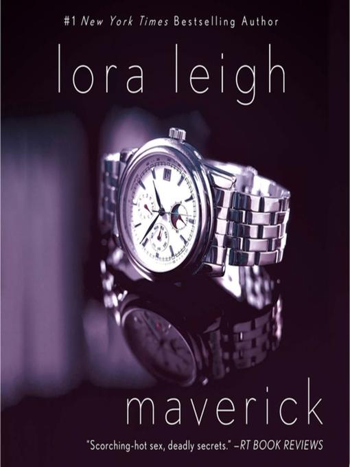 Title details for Maverick by Lora Leigh - Wait list