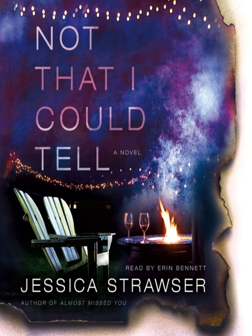 Title details for Not That I Could Tell by Jessica Strawser - Wait list