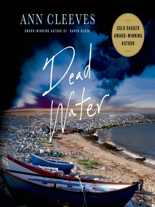 Title details for Dead Water by Ann Cleeves - Wait list