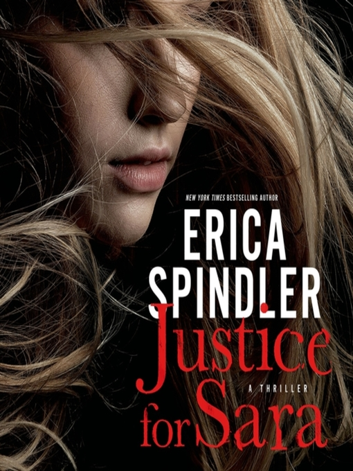 Title details for Justice for Sara by Erica Spindler - Available