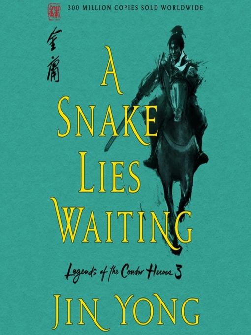 Title details for A Snake Lies Waiting: The Definitive Edition by Jin Yong - Wait list