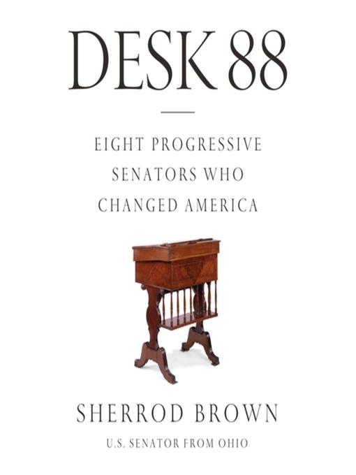 Title details for Desk 88 by Sherrod Brown - Wait list
