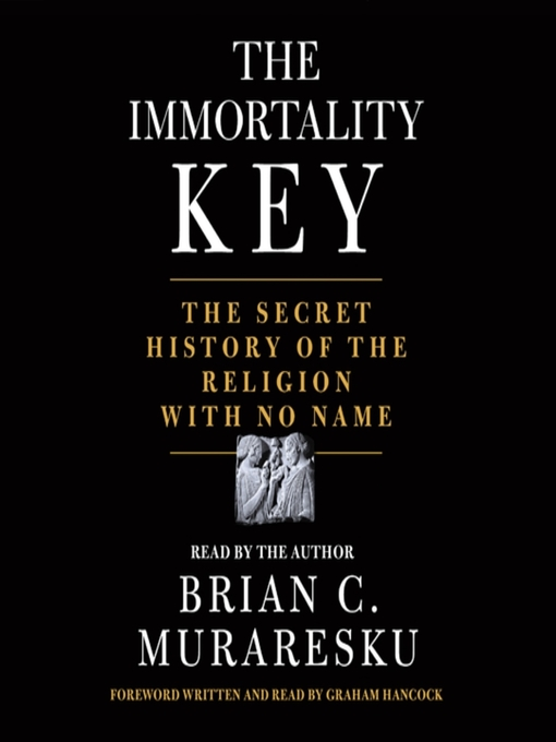 Title details for The Immortality Key by Brian C. Muraresku - Wait list