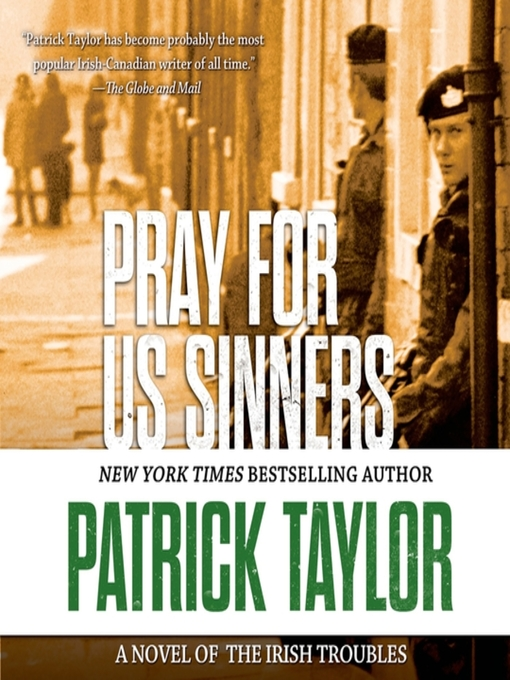 Title details for Pray for Us Sinners by Patrick Taylor - Available