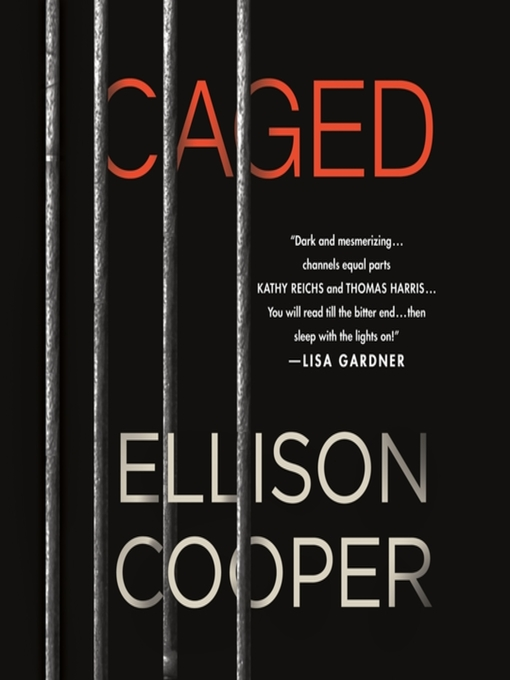 Title details for Caged--A Novel by Ellison Cooper - Available