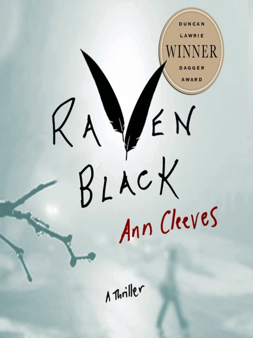 Title details for Raven Black by Ann Cleeves - Available