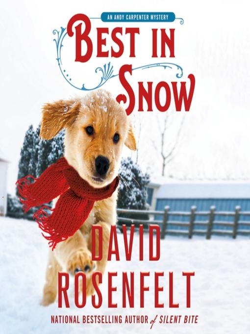 Title details for Best in Snow by David Rosenfelt - Wait list