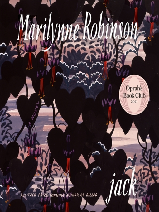 Title details for Jack (Oprah's Book Club) by Marilynne Robinson - Available
