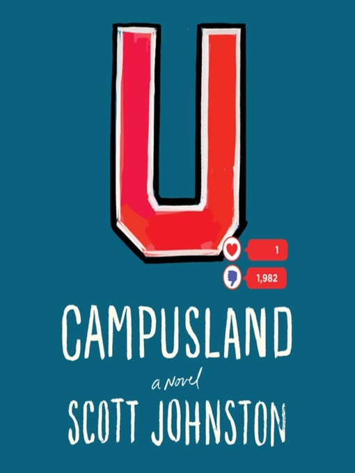 Title details for Campusland by Scott Johnston - Available
