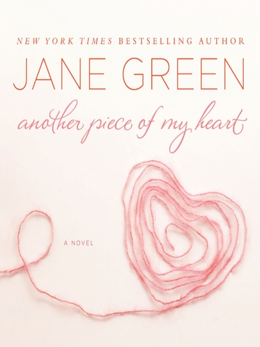 Title details for Another Piece of My Heart by Jane Green - Wait list