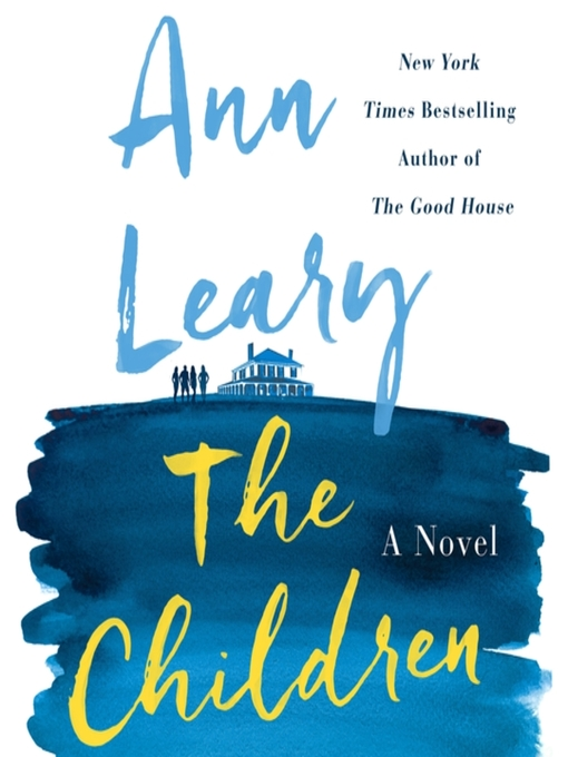 Title details for The Children by Ann Leary - Available