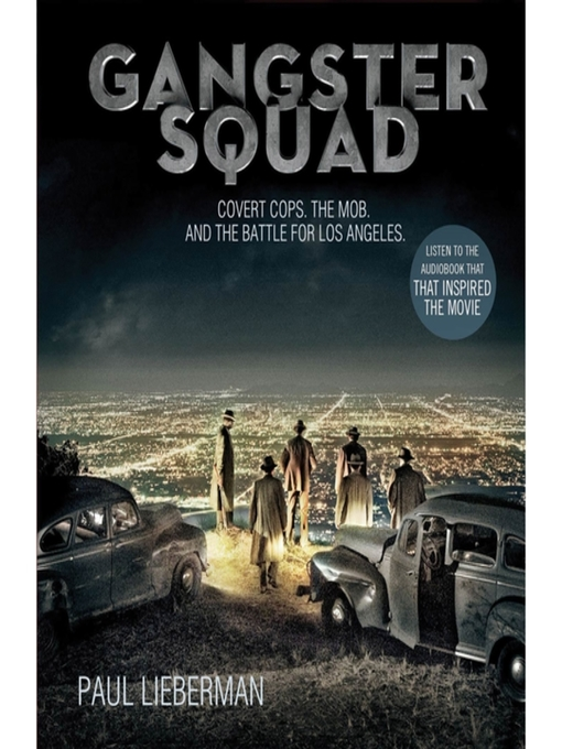 Title details for Gangster Squad by Paul Lieberman - Available