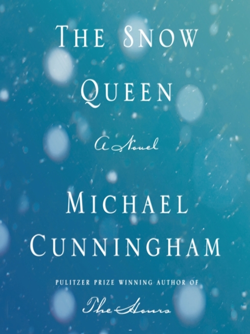 Title details for The Snow Queen by Michael Cunningham - Available